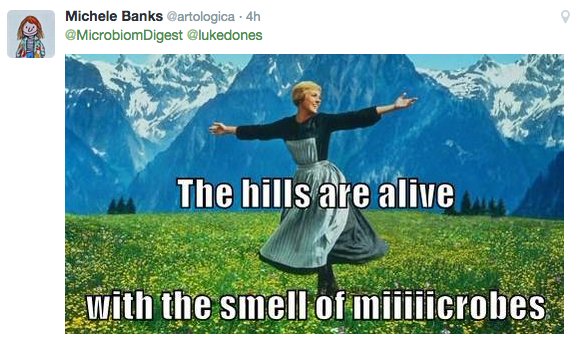 The Hills Are Alive With the Smell of Miiiicrobes - Michele Banks
